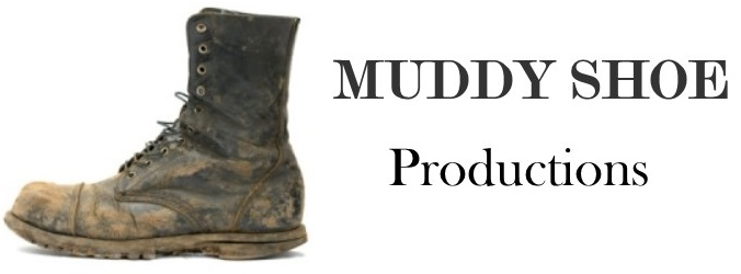Muddy Shoe Productions